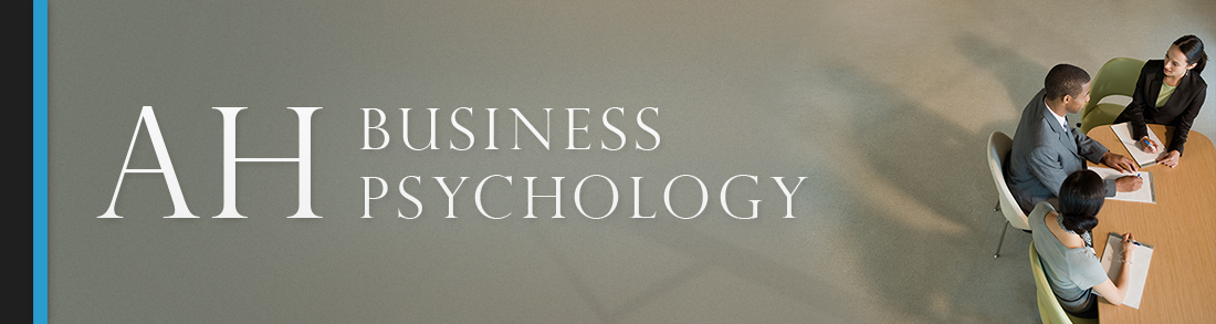 Experienced, hands on and dynamic business psychology advice for individual and organisational growth. AH Psychology is here to help you and your business in realms beyond its current scope